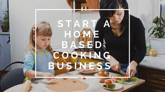 start a home business cooking